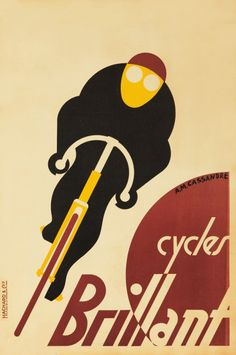 design-is-fine:Adolphe Mouron Cassandre, poster for Cycles Brillant, 1925. France. via ridevintage.com