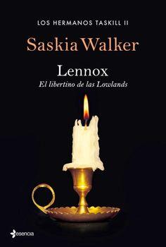 Lennox-El libertino de las Lowlands,Saskia Walker ~ soycazadoradesombrasylibros