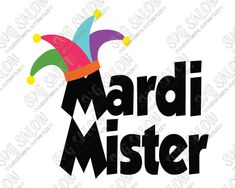 Mardi Mister Cut File in SVG, EPS, DXF, JPEG, and PNG