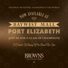 Join us for a glass of champagne to celebrate the opening of our new store in Baywest Mall, Port Elizabeth.