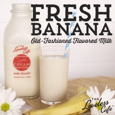 Fresh Banana Milk ~ an old-fashioned flavor that's perfect for an after school snack