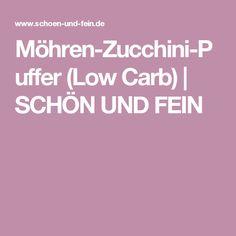 Möhren-Zucchini-Puffer (Low Carb) | SCHÖN UND FEIN