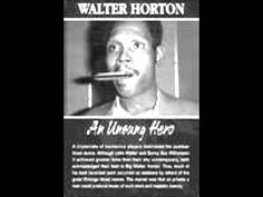 "Big Walter Horton - ""Hard Hearted Woman"" ... Awesome!"