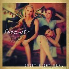 Shedaisy Sweet Right Here CD