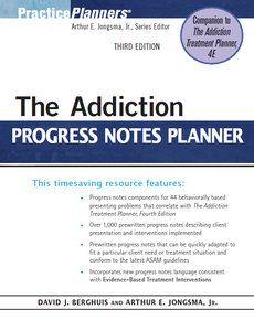 David J. Berghuis, Arthur E. Jongsma Jr. - The Addiction Progress Notes Planner   Free eBooks Download - EBOOKEE!