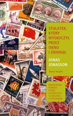 Jonas Jonasson - Stulatek, który wyskoczył przez okno i zniknął