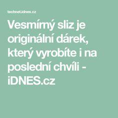 Vesmírný sliz je originální dárek, který vyrobíte i na poslední chvíli - iDNES.cz