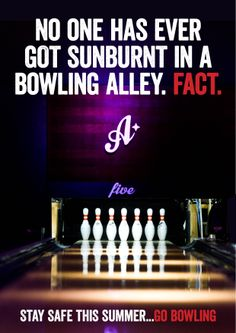 Stay safe...go bowling!