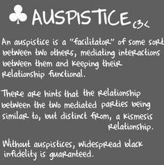 Auspistice Definition Matespritship: http://www.pinterest.com/pin/498632989966024726/ Moiraillegiance: http://www.pinterest.com/pin/498632989966024772/ Kismesissitude: http://www.pinterest.com/pin/498632989966024723/