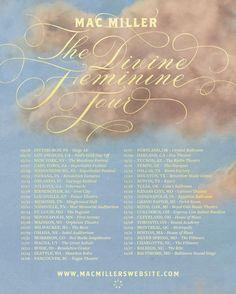 Mac Miller announces The Divine Feminine Tour Dates #macmiller #IntoYou…