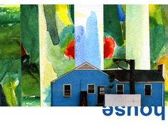 """When I am finished with a watercolor, there are puddles of paint left.  I cut strips and collaged this little urban house into a fantasmagorical setting.  The words """"house"""" are part of the fine art print.   http://www.zibbet.com/MoxyFoxDesigns/artwork?artworkId=867942"""