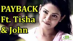 Payback Ft. Tisha & John | New Bangla Romantic Natok [FULL HD]