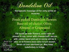 Move it and lose it.: DANDELION OIL