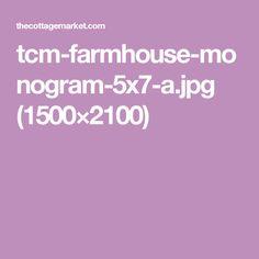 tcm-farmhouse-monogram-5x7-a.jpg (1500×2100)