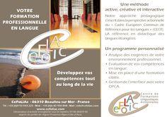 CeFoLiAc Formation pro  Notre savoir-faire à votre service pour développer votre compétence à communiquer langagièrement en allemand, anglais, français (langue étrangère, seconde, maternelle), italien ou russe.