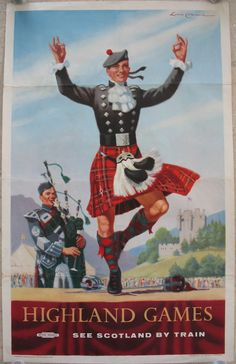 Highland Games - See Scotland by Train, by Lance Cattermole. The Royal Highland Games in the 1950s, with a highlander in a kilt doing the Sword Dance (Ghillie Callum), accompanied by a piper, with Braemer Castle in the background. The site is the Princess Royal Park, and the famous event takes place every year, with Royal Family attendance. Original Vintage Railway Poster available on originalrailwayposters.co.uk