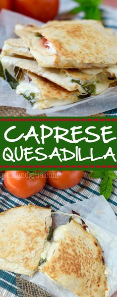 Caprese Quesadilla! A delicious and easy lunch that comes together quickly and only has five ingredients!