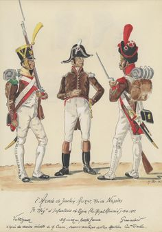 Line Infantry(ex Royal Africain), Voltigeur, Officer in Petite Tenue & Grenadier, by H. Empire, War Of The Pacific, Kingdom Of Naples, Two Sicilies, 7 Line, Black Italians, French Army, Naples Italy, French Revolution