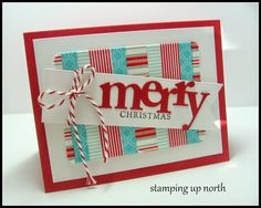 stamping up north: Havin' fun with washi... such a fun card with washing.  This is a holiday card but I can use this as inspiration to use my (many many) rolls of washi tape.