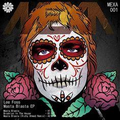 Lee Foss - Masta Blasta EP