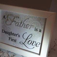 Father Daughter First Love, Sparkle Word Art Pictures, Quotes, Sayings, Home Dec
