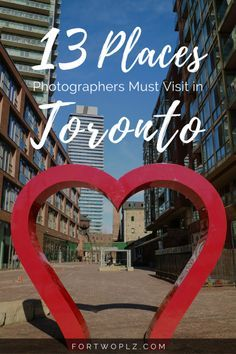 Travel Canada | Ontario | Toronto | Photographer | Tips & Tricks