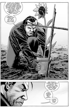 NEGAN PLANTS AND TALKS TO HIS DEAD WIFE LUCILLE.