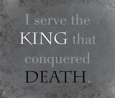 """What I love about this, is that everyone has pinned this to their """"book inspiration boards"""". They think it is a cool thing to add to a fictional story. This pin is real. My God has conquered death. My God is not dead."""