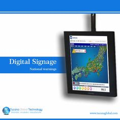 #National #warnings and #earthquake or #hurricane #evacuation #instructions can be sent #instantly to #displays within a large-scale #digital #signage #network. #TucanaGlobalTechnology #Manufacturer #Hongkong