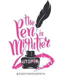 """For Indie writers, deciding to self-publish and succeeding against the odds the traditional publishing industry presents, is nothing short of a revolution. With pens in hand, Indie authors will make change happen, and UtopiaCON will be there to help usher in the new guard. Support the cause and the con with the """"Mightier Tee"""""""