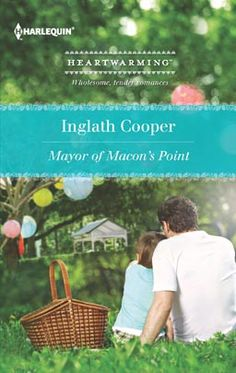 Mayor of Macon's Point by Inglath Cooper (June 2013) | http://www.harlequin.com/storeitem.html?iid=28280&cid=3302