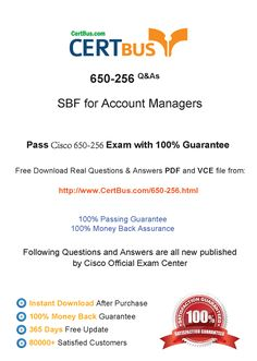 Candidate need to purchase the latest Cisco 650-256 Dumps with latest Cisco 650-256 Exam Questions. Here is a suggestion for you: Here you can find the latest Cisco 650-256 New Questions in their Cisco 650-256 PDF, Cisco 650-256 VCE and Cisco 650-256 braindumps. Their Cisco 650-256 exam dumps are with the latest Cisco 650-256 exam question. With Cisco 650-256 pdf dumps, you will be successful. Highly recommend this Cisco 650-256 Practice Test.