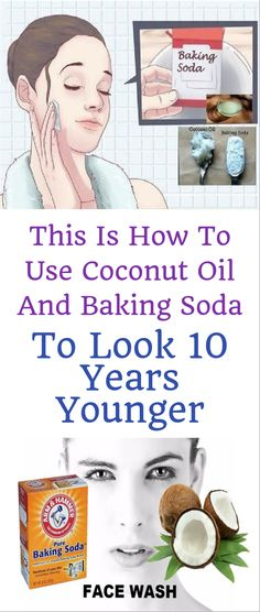 This Is How To Use Coconut Oil And Baking Soda To Look 10 Years Younger! Baking With Coconut Oil, Coconut Oil For Acne, Extra Virgin Coconut Oil, Coconut Oil Uses, Natural Facial Cleanser, Face Cleanser, Natural Face, Face Mask Ingredients, Lotion