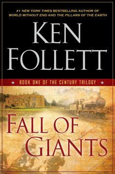 Fall of Giants (The Century Trilogy, Book One) by Ken Follett. Great product!.