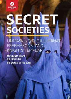 Secret Societies: Unmasking the Illuminati, Freemasons and Knights Templar