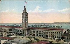 "The San Francisco Ferry Building reads, ""California Invites the World [...] Panama Pacific Exposition"" (1915) postcard via Jassy-50 flickr"