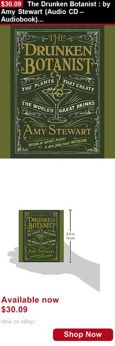 Audiobooks: The Drunken Botanist : By Amy Stewart (Audio Cd – Audiobook) 615 Pages Brand New BUY IT NOW ONLY: $30.09