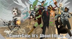 GamerGate: It's About Ethics by Jm Hubber