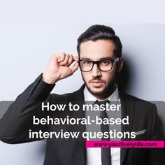 """As a recruiter, I've seen even some of the best candidates totally bomb behavioral-based questions in an interview. Check out the blog at YourLivelyLife.com to learn how you can master the dreaded phrase, """"Tell Me About A Time When. . ."""""""