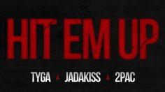 NEW MUSIC: TYGA FT. JADAKISS & 2PAC – HIT EM UP