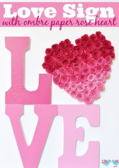 Love Sign with Ombre Rose Heart
