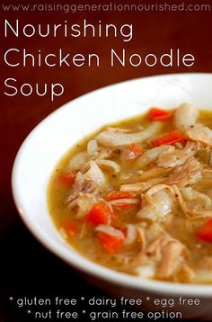 Chicken Noodle Soup :: Gluten Free, Egg Free, Nut Free, Dairy Free, & Grain Free Option - Raising Generation Nourished
