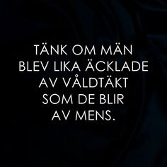 Sad Quotes, Words Quotes, Best Quotes, Life Quotes, Sayings, Swedish Quotes, My Philosophy, Love Words, Paris