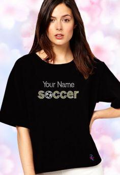 (Your Name) Soccer Rhinestone T Shirt Price: $19.99