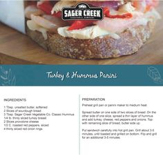 Turkey & Hummus Panini, made with all new Sager Creek Vegetable Company Hummus. #recipe