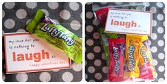 My love for you is nothing to 'laugh' at (Laffy Taffy)