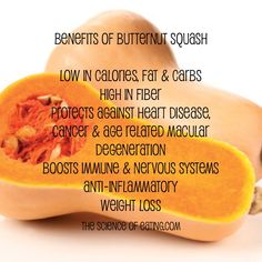 The Science Of Eating - Butternut squash is low in fat, provides an ample dose of fiber, and the tangerine hue indicates its most noteworthy health perk: beta carotene! Holistic Nutrition, Health And Nutrition, Health Tips, Health Benefits, Butternut Squash Benefits, Butternut Squash Nutrition Facts, Healthy Snacks, Healthy Recipes, Healthy Eating