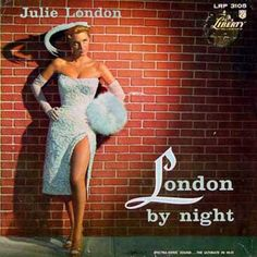 Julie London Vinyl, London By NightAdditional InformationFormat: Full length long playingGenre: JazzRun Time: Julie London London By Night Vinyl, Julie London Novelties, Julie London Merchandise Julie London, Lp Cover, Vinyl Cover, Cover Art, Easy Listening, Vinyl Lp, Vinyl Records, Rare Records, Great American Songbook