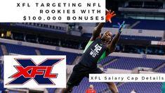 XFL Targeting NFL Rookies With $100,000 Bonuses; XFL Salary Cap Details ... Nfl Season, Free Agent, The 100, Target, Detail, Target Audience