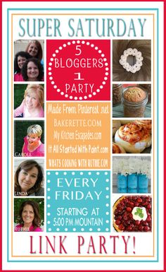 Super Saturday 5 Bloggers 1 Party!!  Come party with us :)  #linkparty #bloggers
